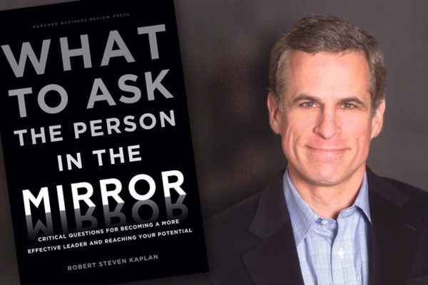 Buchkritik What to ask the person in the mirror Robert S. Kaplan