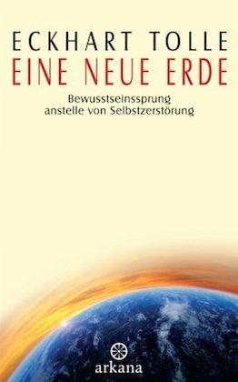 Buchempfehlung Eckhart Tolle Eine neue Erde