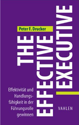 Buchkritik The Effective Executive